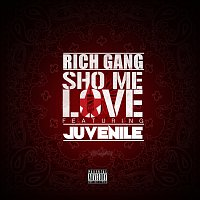 Rich Gang, Juvenile – Sho Me Love