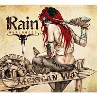 Rain – Mexican Way (Unplugged)