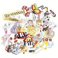 Barenaked Ladies – Barenaked Ladies Are Me