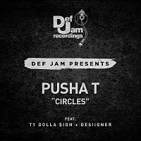 Pusha T, Ty Dolla $ign, Desiigner – Circles