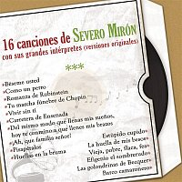 Various Artists.. – 16 Canciones de Severo Mirón Con Sus Grandes Intérpretes (Versiones Originales)