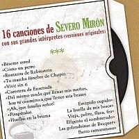 Various  Artists – 16 Canciones de Severo Mirón Con Sus Grandes Intérpretes (Versiones Originales)