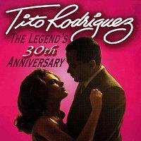 Tito Rodríguez – The Legend's 30th Anniversary