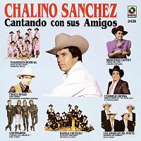 Chalino Sanchez – Chalino Sánchez Cantando Con Sus Amigos
