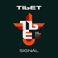Tibet – Signál