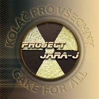 PROJECT JARA-J – Koláč pro všechny/Cake for all