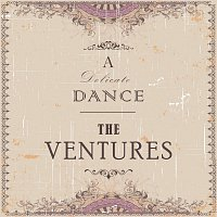 The Ventures – A Delicate Dance