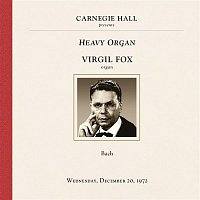 Anthony Turner, Not Applicable – Virgil Fox at Carnegie Hall, New York City, December 20, 1972