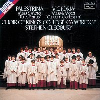 The Choir of King's College, Cambridge, Stephen Cleobury – Victoria/Palestrina: Masses & Motets
