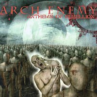 Arch Enemy – Anthems Of Rebellion