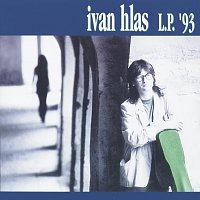 Ivan Hlas – L.P.'93