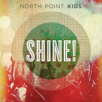 North Point Kids – Shine!