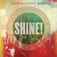 North Point Kids – Shine!