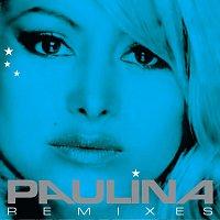 Paulina Rubio – Paulina Remixes