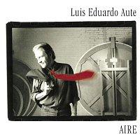 Luis Eduardo Aute – Aire