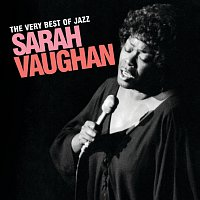 Sarah Vaughan – The Very Best Of Jazz - Sarah Vaughan