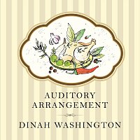 Dinah Washington – Auditory Arrangement