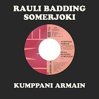 Rauli Badding Somerjoki – Kumppani Armain
