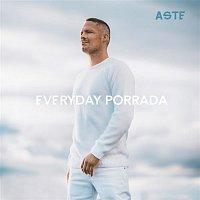 Aste – Everyday Porrada
