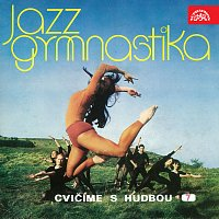 Různí interpreti – Jazzgymnastika - Cvičíme s hudbou 7