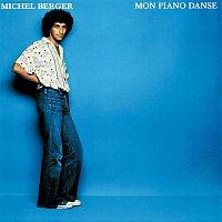 Michel Berger – Mon Piano Danse (Remasterisé)