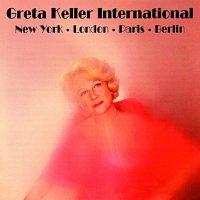 Greta Keller – Greta Keller - International
