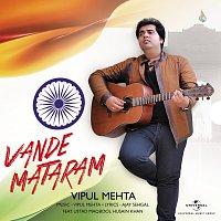 Vipul Mehta, Ustad Maqbool Husain Khan – Vande Mataram