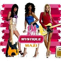 Mystique – Mazi