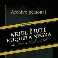 Ariel Rot – Archivo personal