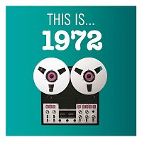 Various Artists.. – This Is... 1972