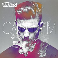 Entics – Carpe Diem