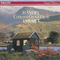I Musici – Handel: Concerti Grossi Op.6