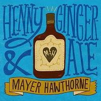Mayer Hawthorne – Henny & Gingerale
