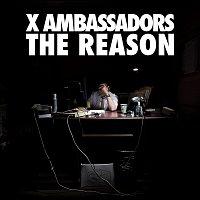 X Ambassadors – The Reason EP
