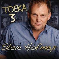 Steve Hofmeyr – Toeka 3