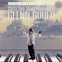 Glenn Gould, Johann Sebastian Bach – 32 Short Films About Glenn Gould - Music from the Film