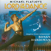 Ronan Hardiman – Michael Flatley's Lord Of The Dance