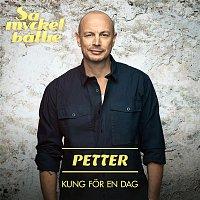 Petter, Magnus Uggla – Kung for en dag