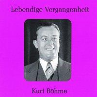 Kurt Bohme – Lebendige Vergangenheit - Kurt Bohme