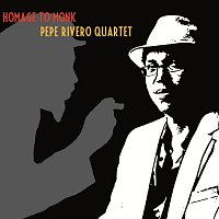 Pepe Rivero – Monk & The Cuban Rumba