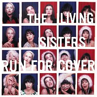 The Living Sisters – Run For Cover