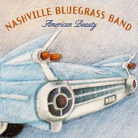 The Nashville Bluegrass Band – American Beauty