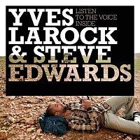 Yves Larock, Steve Edwards – Listen To The Voice Inside