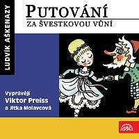 Jitka Molavcová, Viktor Preiss – Aškenazy: Putování za švestkovou vůní