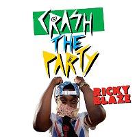 Ricky Blaze – Crash The Party