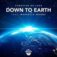 Funkstar De Luxe, Marcella Woods – Down To Earth (feat. Marcella Woods)