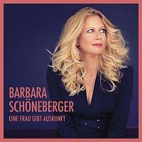 Barbara Schoneberger – Eine Frau gibt Auskunft