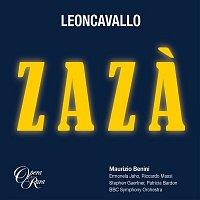 Ermonela Jaho, Riccardo Massi, Stephen Gaertner, Patricia Bardon, BBC Symphony Orchestra, Maurizio Benini – Leoncavallo: Zaza