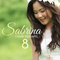 Sabrina – I Love Acoustic 8