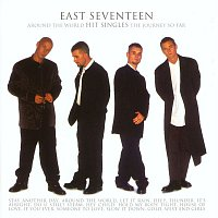 East 17 – Around The World - The Journey So Far